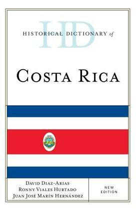 Historical Dictionary of Costa Rica