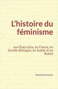 L'histoire du féminisme
