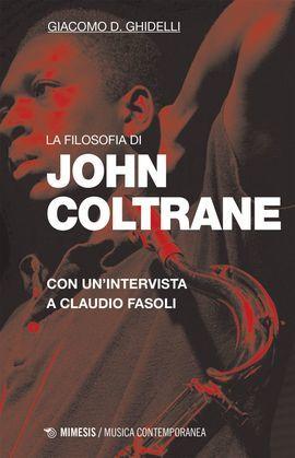 La filosofia di John Coltrane