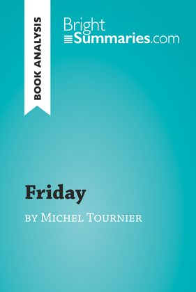 Friday by Michel Tournier (Book Analysis)