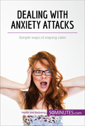 Dealing with Anxiety Attacks