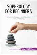 Sophrology for Beginners