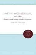Joint-Stock Enterprise in France, 1807-1867