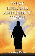 What Jesus Did - and Didn't - Teach