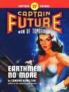 Captain Future #27: Earthmen No More