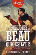 The Exploits of Beau Quicksilver