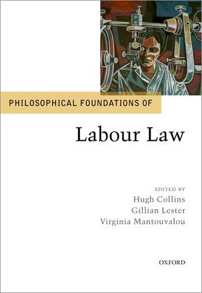 Philosophical Foundations of Labour Law