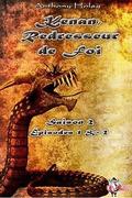 Kenan, Redresseur de foi, Saison 2 : Épisodes 1 et 2