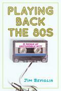 Playing Back the 80s