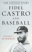 Fidel Castro and Baseball