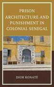 Prison Architecture and Punishment in Colonial Senegal