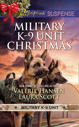 Military K-9 Unit Christmas: Christmas Escape (Military K-9 Unit) / Yuletide Target (Military K-9 Unit) (Mills & Boon Love Inspired Suspense)