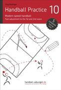 Handball Practice 10 - Modern speed handball: Fast adjustment to the 1st and 2nd wave