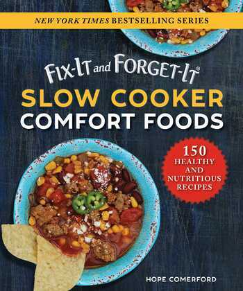Fix-It and Forget-It Slow Cooker Comfort Foods