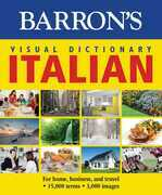 Visual Dictionary: Italian: For Home, Business, and Travel