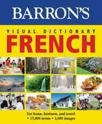 Visual Dictionary: French: For Home, Business, and Travel