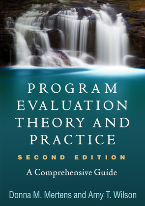 Program Evaluation Theory and Practice, Second Edition