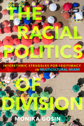 The Racial Politics of Division