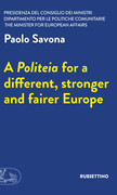 A Politeia for a different, stronger and fairer Europe