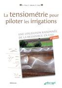 Tensiométrie pour piloter les irrigations (La) (ePub)