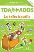 TDA/H chez les ados - La boîte à outils