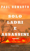 Solo ladri e assassini