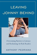 Leaving Johnny Behind: Overcoming Barriers to Literacy and Reclaiming At-Risk Readers