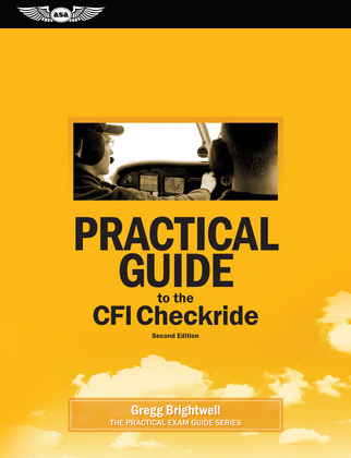 Practical Guide to the CFI Checkride