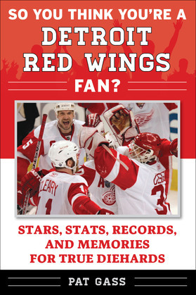 So You Think You're a Detroit Red Wings Fan?