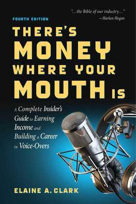 There's Money Where Your Mouth Is (Fourth Edition)