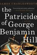 The Patricide of George Benjamin Hill