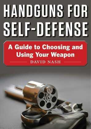 Handguns for Self-Defense