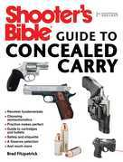 Shooter's Bible Guide to Concealed Carry, 2nd Edition