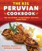 The Big Peruvian Cookbook