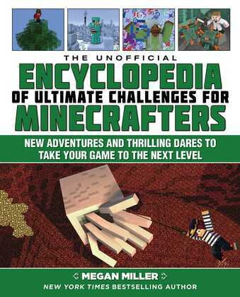 The Unofficial Encyclopedia of Ultimate Challenges for Minecrafters
