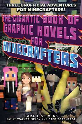 The Gigantic Book of Graphic Novels for Minecrafters
