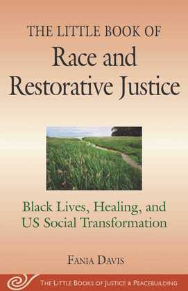 The Little Book of Race and Restorative Justice