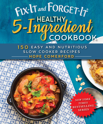 Fix-It and Forget-It Healthy 5-Ingredient Cookbook