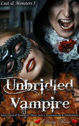 Unbridled Vampire