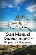 San Manuel Bueno Martir