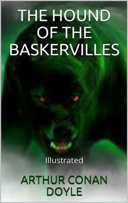 The Hound of the Baskervilles - Illustrated