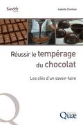 Réussir le tempérage du chocolat