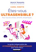 Êtes-vous un ultrasensible ?