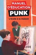 Manuel d'éducation punk (Tome 3) - L'école à la maison