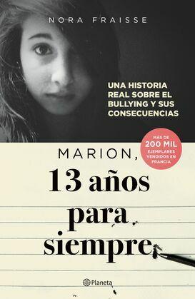 Marion, 13 años para siempre