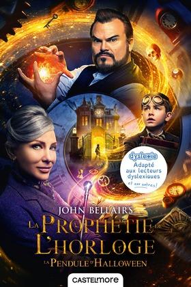 La Prophétie de l'horloge (version dyslexique)