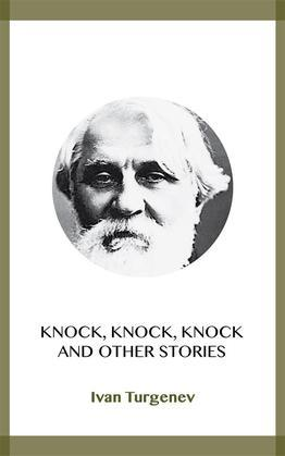 Knock, Knock, Knock and Other Stories