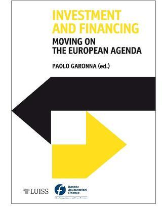 Investment and Financing Moving on the European Agenda