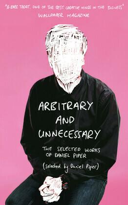 Arbitrary and Unnecessary