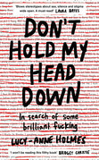 Don't Hold My Head Down
